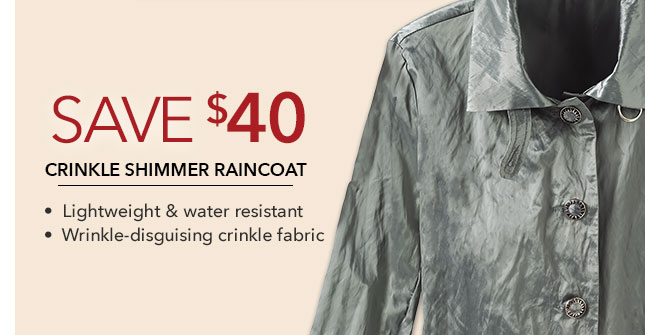 Save 40% on Crinkle Shimmer Raincoat • Lightweight & water-resistant  • Wrinkle-disguising crinkle fabric | Women's Outerwear For Travelers